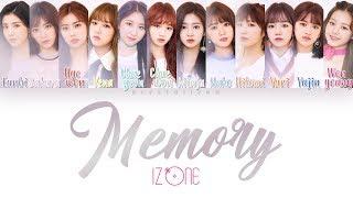 IZ*ONE (아이즈원)   Memory (비밀의 시간) [HAN|ROM|ENG Color Coded Lyrics]