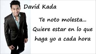 David Kada   Tu No Eres La Buena   Video Letras