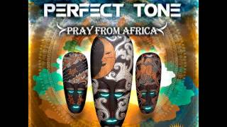 Perfect Tone - Pray From Africa