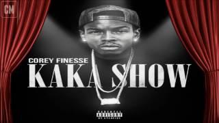 Corey Finesse - Kaka Show [FULL MIXTAPE + DOWNLOAD LINK] [2016]