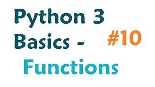 Python 3 Programming Tutorial - Functions