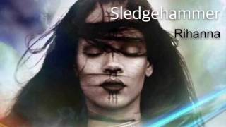 rihanna - sledgehammer (hit a wall) audio