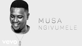 Musa   Ngivumele (Audio)