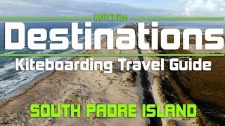 Kiteboarding Travel Guide: South Padre Island, USA - Destinations EP 19