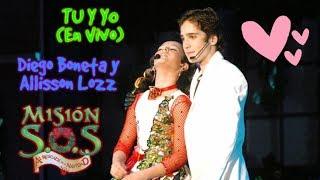 "Tu Y Yo (en Vivo) ""Diego Boneta Y Allisson Lozz"" Misión SOS | Chicomcel 2mil4"