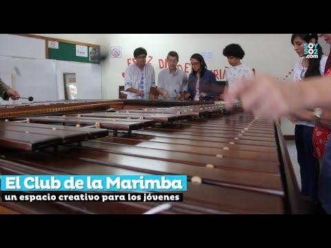 El Club de la Marimba: Un espacio creativo para los jóvenes