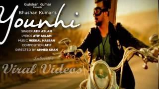 Atif Aslam : Younhi Video Song   Atif Birthday Special   Latest Hindi Song 2017