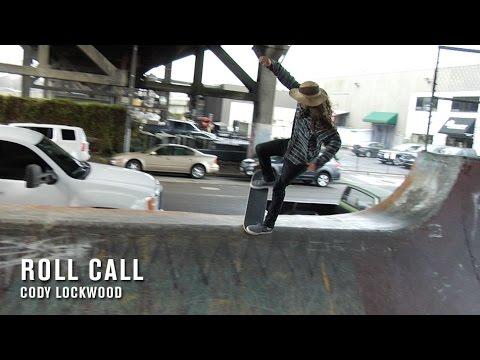 Roll Call: Cody Lockwood - TransWorld SKATEboarding