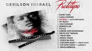 Gerilson Insrael   Protótipo (Full Album) [Official Audio]