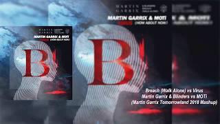 Breach (Walk Alone) vs Virus (Martin Garrix Tomorrowland 2018 Mashup) [Josue Rodriguez Remake]