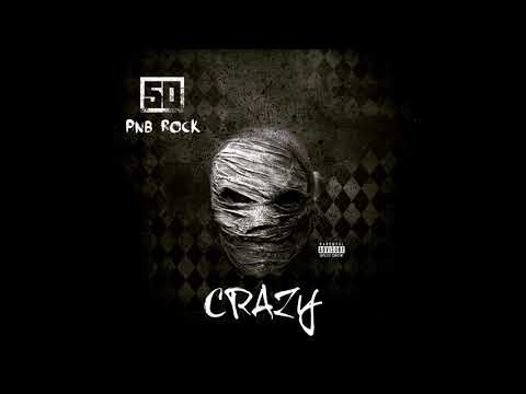 50 Cent - Crazy (feat. PnB Rock) - Official Audio! Mp3