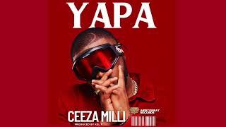 Ceeza Milli - Yapa [Official Audio]