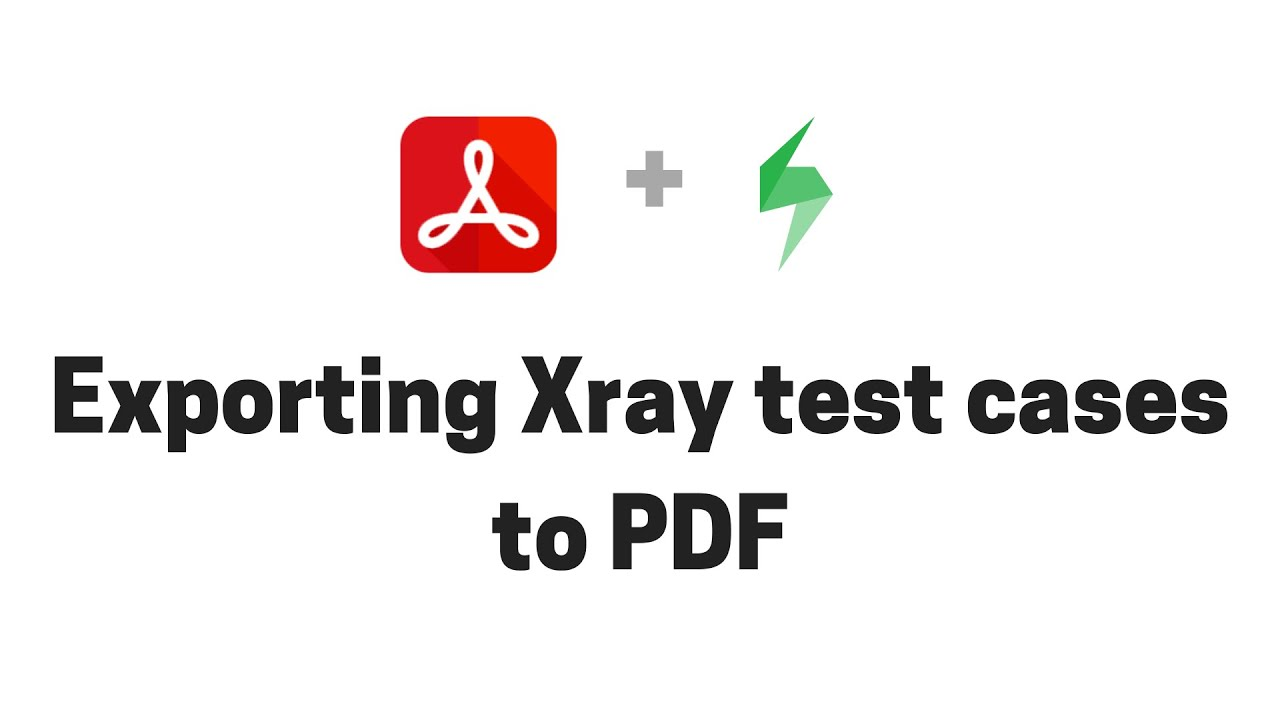 Exporting Xray test cases from Jira to PDF