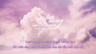 [VIETSUB] So Far Away - Suga, Jin, Jungkook Ver. (FESTA 2017)