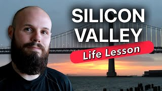 The HUGE lesson I learned working in Silicon Valley