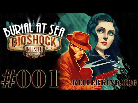 Bioshock Infinite - Burial at Sea EP.1 #001 - Zurück in Rapture ★ [HD|60FPS]