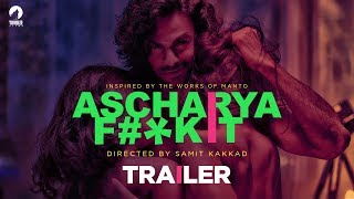 Official Trailer - Ascharya F#*K It