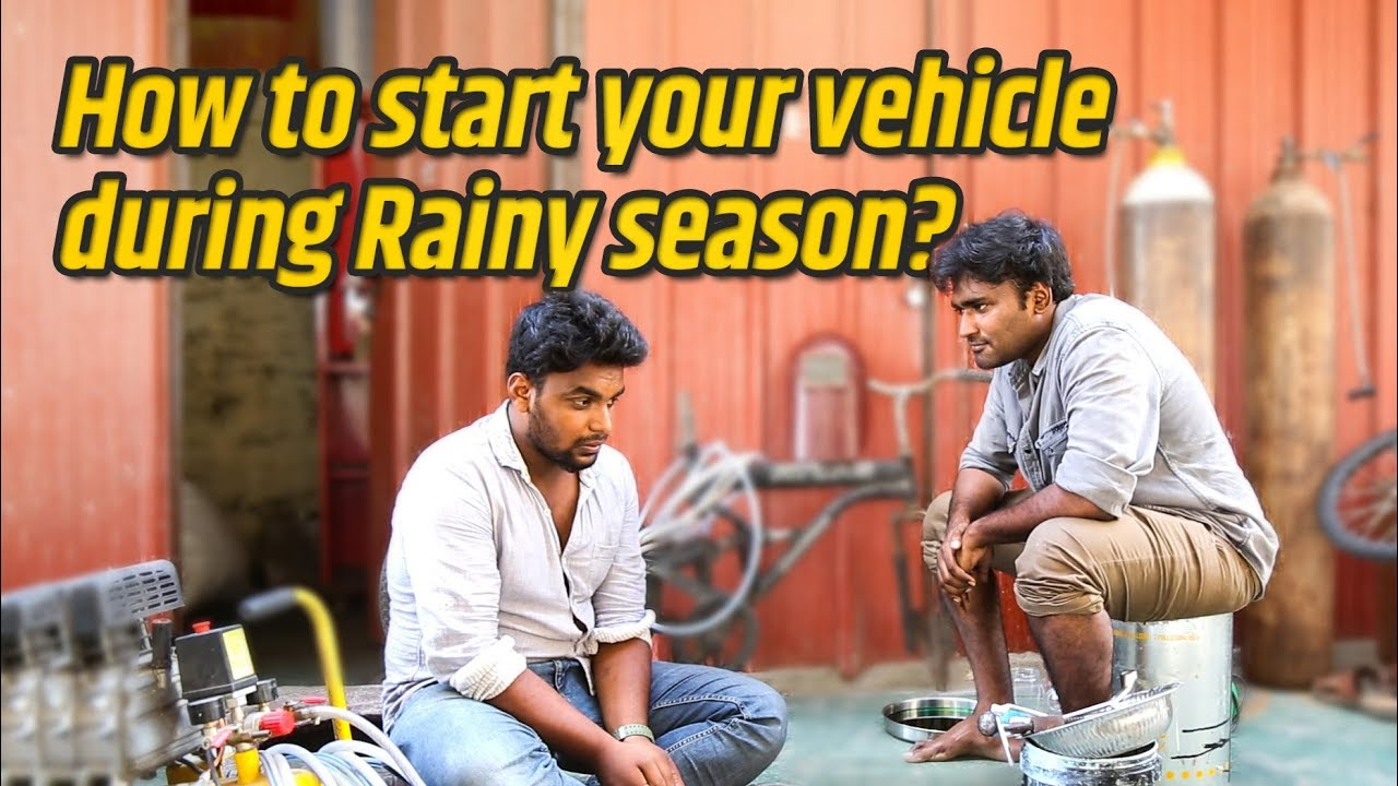 How to start your vehicle during rainy season |Tamil | LMES #89