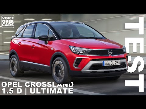 2021 Opel Crossland 1.5 D (120 PS) Diesel Fahrbericht Test Review Kaufberatung Verbrauch Reichweite