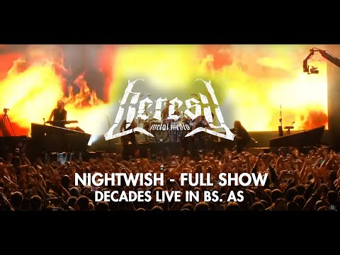Nightwish - Full Show - Decades Live in Buenos Aires - Heresy Metal Media