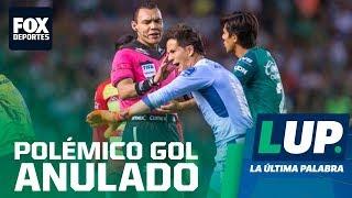 LUP: ¿Estuvo bien anulado el gol que le daba el pase a León?