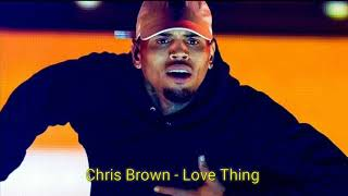 Chris Brown - Love Thing (CDQ)