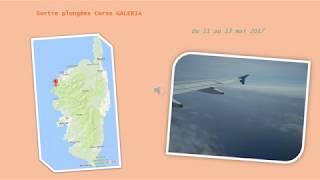 Sortie Corse à GALERIA Mai 2017