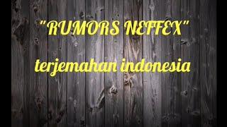 Neffex Rumors Lyric Dan Terjemahan Indonesia
