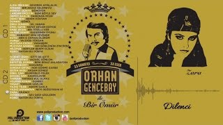 Zara - Dilenci - (Orhan Gencebay İle Bir Ömür Vol.2) (Official Audio)