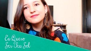 Eu Quero Ser Teu Sol - Jorge e Mateus (Isabella Cristina).cover