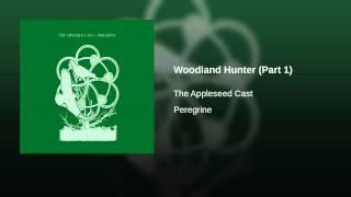 Woodland Hunter (Part 1)