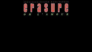 Erasure - Oh L'Amour (PWL Funky Sisters Say 'Ooh La La' Mix) 1986