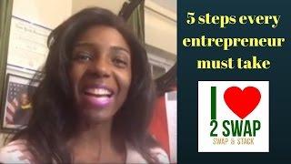5 steps every entrepreneur must take