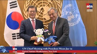 UN Chief Meeting with S. Korean President Moon Jae-in