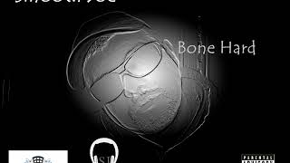 Bone Hard LP (2011) full Album