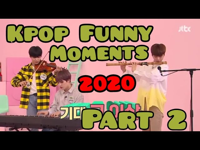 Kpop Funny Moments 2020