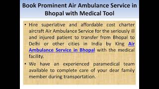 King Air Ambulance- Dedicated to Performing Sophisticated Commutation