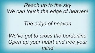 2 Unlimited - Edge Of Heaven Lyrics
