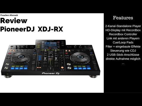 PIONEER XDJ-RX TEST - [Dj Controller Mixer review] Deutsch 2016 Vlog