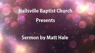 Sermon, Matt Hale