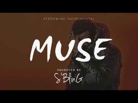 """Muse"" UK Afro Swing | Not3s x Mr Eazi x WSTRN x EO Type Beat | Prod  by S'Bling"