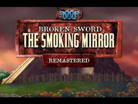 Broken Sword 2: The Smoking Mirror - No Commentary Play Through
