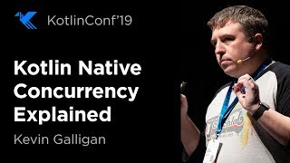 Kotlin Native Concurrency Explained