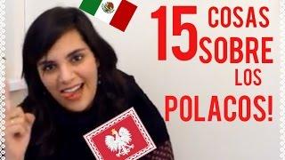 15 COSAS INTERESANTES SOBRE LOS POLACOS - Mexicanos en el extranjero - Mexicana en POLONIA