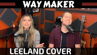 Way Maker Leeland Cover