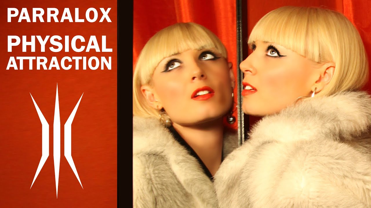 Parralox - Physical Attraction (Music Video)
