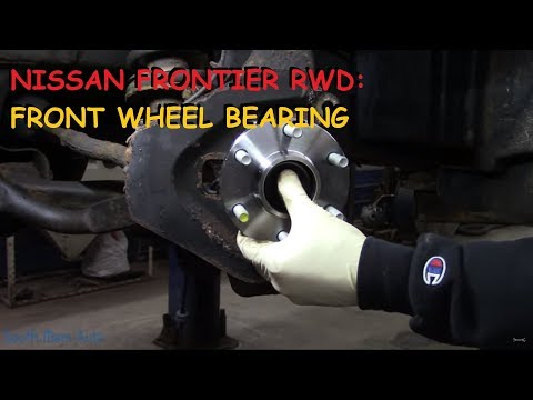 Nissan Frontier: Front Wheel Bearing