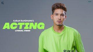 Acting Lyrics   Rambo   Karan Randhawa