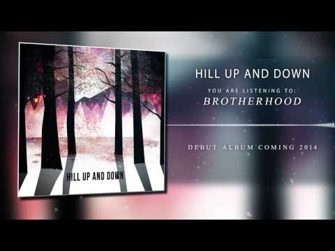 Hill Up And Down - Hill Up and Down - Brotherhood