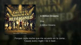P!nk A Million Dreams Traducida Al Español